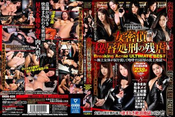 DXDB-036 Breaking Acme ULTIMATE BEST – Female Sleep Detective Secret Love Execution Breaking Acme – Flame Hell Of Humiliation –