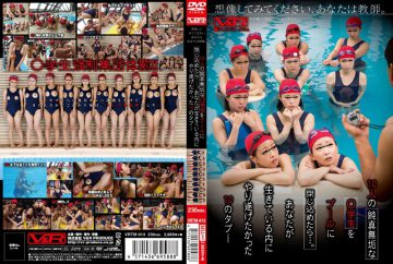 VRTM-013 Please Imagine, Your Teachers.Once Confined To The Pool As Innocent As A Lamb ● 10 Students ….taboo Of 10 That I Wanted Gone Within You Alive