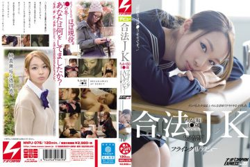 "NNPJ-076 Legal JK Underground (provisional) 1 ● Old Flying AV Debut ""classmate Is A High-● 3 Grade.""Nampa JAPAN EXPRESS Vol.23"